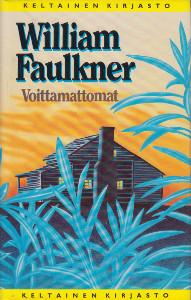 Voittamattomat, William Faulkner