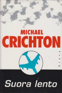Suora lento, Michael Crichton