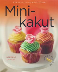 Minikakut : kuppikakut, browniet, tarteletit, leivokset, Carla Bardi