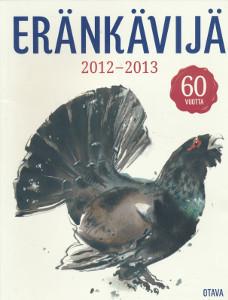 Eränkävijä 2012-2013 : 60 vuotta, Jussi Soikkanen