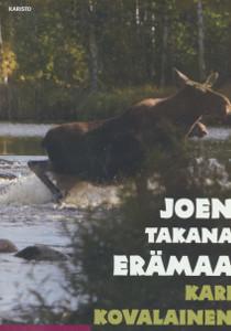 Joen takana erämaa, Kari Kovalainen