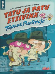 Tatu ja Patu etsivinä : tapaus puolittaja, Aino Havukainen