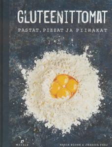 Gluteenittomat pastat, pizzat ja piirakat, Maria Blohm
