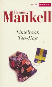 Nimeltään Tea-Bag, Henning Mankell