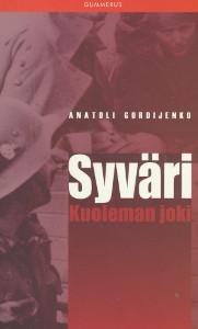 Syväri, kuoleman joki, Anatoli Gordijenko