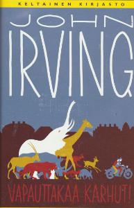 Vapauttakaa karhut!, John Irving