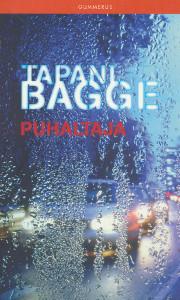 Puhaltaja, Tapani Bagge