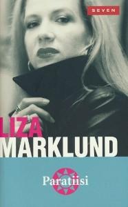Paratiisi, Liza Marklund
