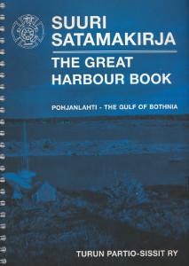 Suuri satamakirja : Pohjanlahti = The great harbour book : The Gulf of Bothnia, Torsten Nygård