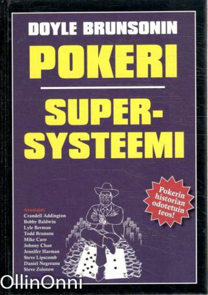 Pokeri - Supersysteemi, Doyle Brunson
