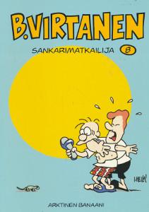 B. Virtanen. 8, Sankarimatkailija, Ilkka Heilä