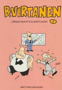 B. Virtanen. 9, Organisaatiouudistuksia, Ilkka Heilä