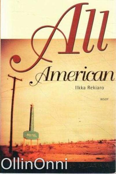 All American : amerikkalaisuuksien sanakirja, Ilkka Rekiaro