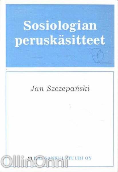 Sosiologian peruskäsitteet, Jan Szczepanski