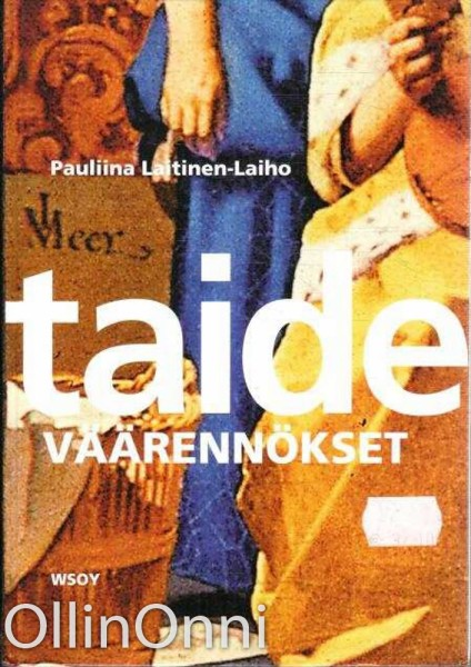Taideväärennökset, Pauliina Laitinen-Laiho