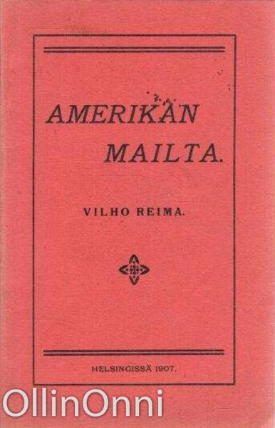 Amerikan mailta, Vilho Reima