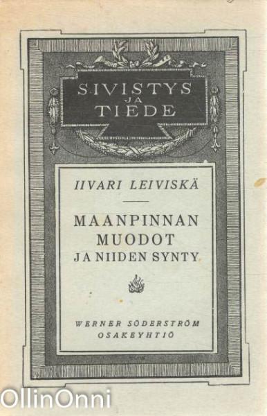 Maanpinnan muodot ja niiden synty, Iivari Leiviskä