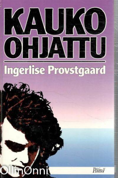 Kauko-ohjattu, Ingerlise Provstgaard