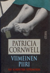 Viimeinen piiri, Patricia Cornwell