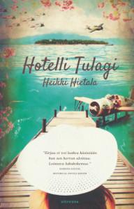 Hotelli Tulagi, Heikki Hietala