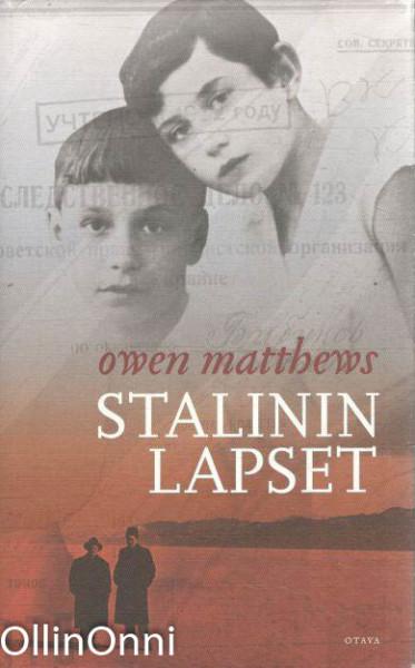 Stalinin lapset : sodan ja rakkauden arvet, Owen Matthews