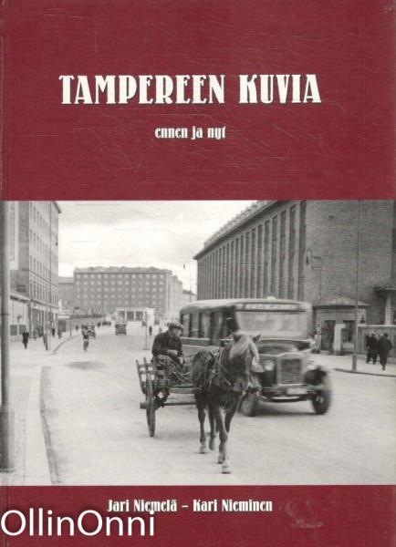 Tampereen kuvia ennen ja nyt, Jari Niemelä