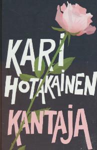 Kantaja, Kari Hotakainen