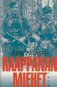 Raappanan miehet : 14. divisioonan tie 1941-1942, Onni Palaste