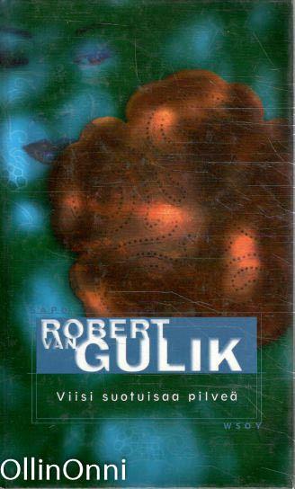 Viisi suotuisaa pilveä ja muita kertomuksia, Robert van Gulik