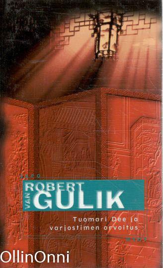 Tuomari Dee ja varjostimen arvoitus, Robert van Gulik