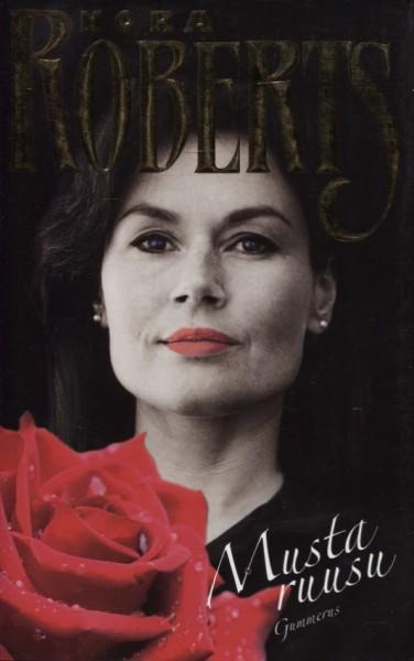 Musta ruusu, Nora Roberts