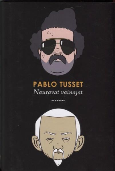 Nauravat vainajat, Pablo Tusset