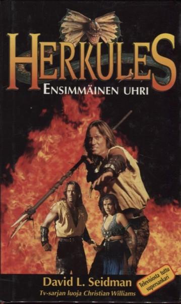 Herkules / Ensimmäinen uhri, David L. Seidman