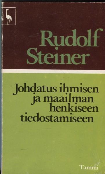 Johdatus ihmisen ja maailman henkiseen tiedostamiseen, Rudolf Steiner
