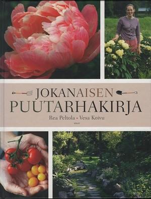 Jokanaisen puutarhakirja, Rea Peltola