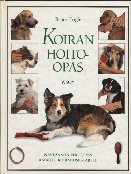 Koiran hoito-opas, Bruce Fogle
