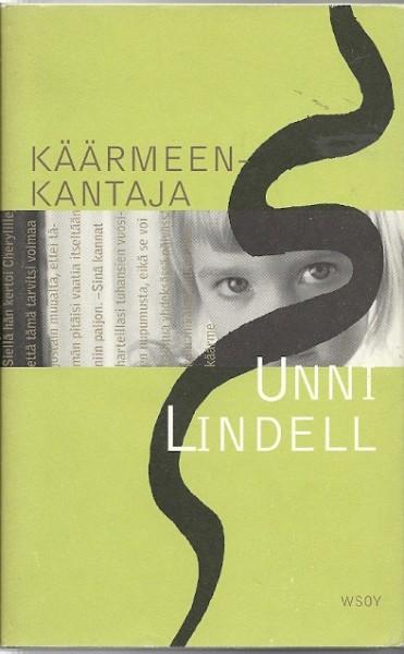 Käärmeenkantaja, Unni Lindell