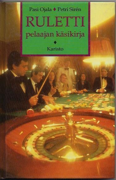 Ruletti : pelaajan käsikirja, Pasi Ojala