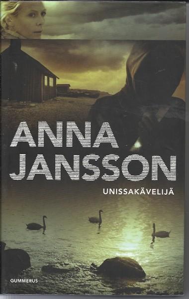 Unissakävelijä, Anna Jansson