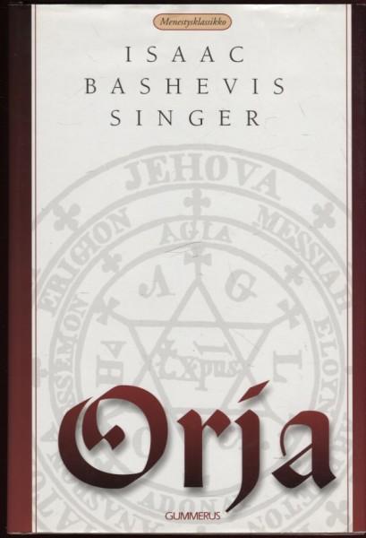 Orja, Isaac Bashevis Singer