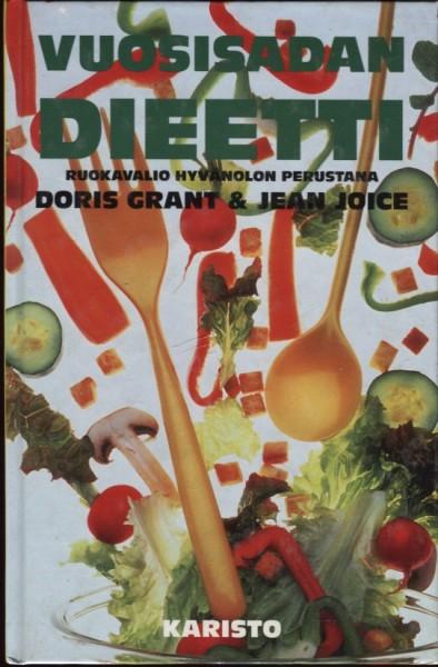 Vuosisadan dieetti : ruokavalio hyvänolon perustana, Doris Grant
