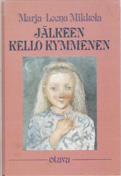 Jälkeen kello kymmenen, Marja-Leena Mikkola