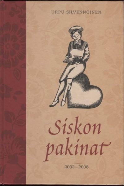 Siskon pakinat 2002-2008, Urpu Silvennoinen