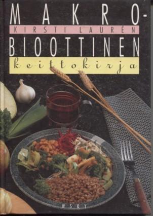 Makrobioottinen keittokirja, Kirsti Laurén