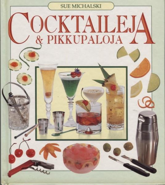 Cocktaileja & pikkupaloja, Sue Michalski
