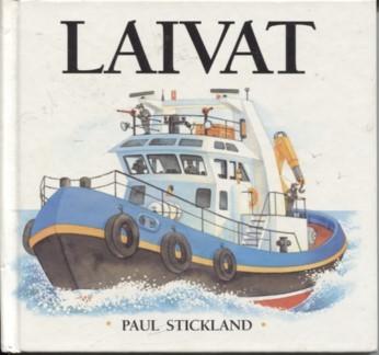Laivat, Paul Stickland