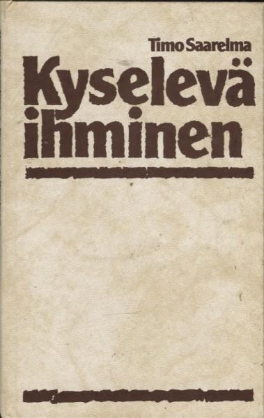 Kyselevä ihminen, Timo Saarelma