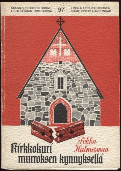 Kirkkokuri murroksen kynnyksellä : kirkkokuria koskevan säännöstön kehittyminen vuosina 1818-1847 sekä sen soveltaminen Turun tuomiorovastikunnassa, Pekka Halmesmaa