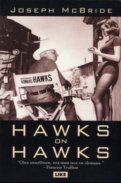 Hawks on Hawks, Joseph McBride