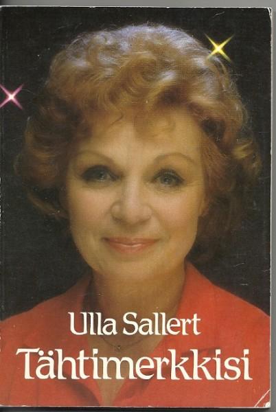 Tähtimerkkisi, Ulla Sallert